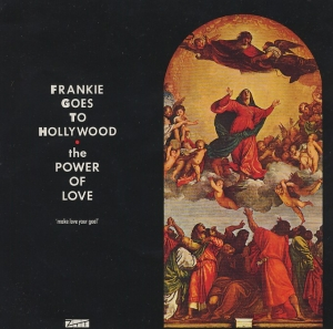 Frankie Goes To Hollywood. The power of love