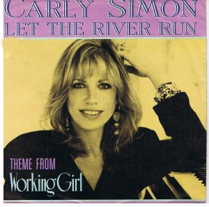 Carly Simon. Let the river run