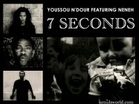 Youssou N Dour y Neneh Cherry. 7 seconds